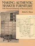 Making Authentic Shaker Furniture With Measured Drawings of Museum Classics