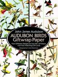 Audubon Birds Giftwrap Paper Four Difference Designs on Four 18'X24' Sheets With Four Matchi...