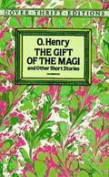 Gift of the Magi and Other Short Stories