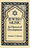 Jewish Music In Its Historical Development