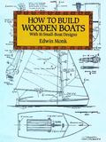 How to Build Wooden Boats With 16 Small-Boat Designs