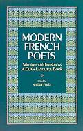 Modern French Poets Selections With Translations  A Dual-Language Book