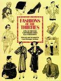 Fashions of the Thirties 476 Authentic Copyright-Free Illustrations