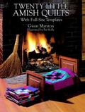 Twenty Little Amish Quilts With Full-Size Templates