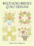 Baltimore Bride's Quilt Designs