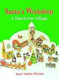 Santa's Workshop A Punch-Out Village and Characters