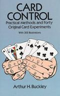 Card Control Practical Methods and Forty Original Card Experiments