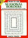 Ready-To-Use Seasonal Borders 32 Different Copyright-Free Designs Printed on One Side