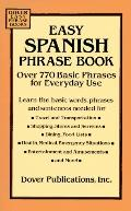 Easy Spanish Phrase Book Over 770 Basic Phrases for Everyday Use