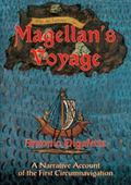 Magellan's Voyage A Narrative of the First Circumnavigation