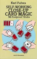 Self-Working Close-Up Card Magic 53 Foolproof Tricks