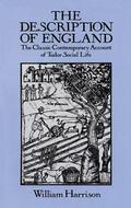 Description of England The Classic Contemporary Account of Tudor Social Life