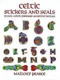 Celtic Stickers and Seals 90 Full-Color Pressure-Sensitive Designs