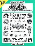 Ready-To-Use Printer's Ornaments and Dingbats 1,611 Different Copyright-Free Designs Printed...