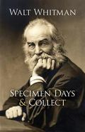 Specimen Days & Collect