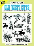 Ready-To-Use Old West Cuts 183 Different Copyright-Free Designs Printed One Side