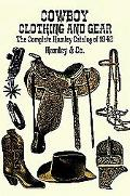 Cowboy Clothing and Gear The Complete Hamley Catalog of 1942