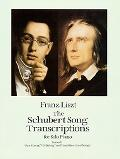 Schubert Song Transcriptions for Solo Piano