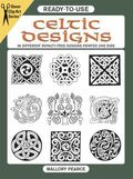 Ready-To-Use Celtic Designs 96 Different Copyright-Free Designs Printed One Side
