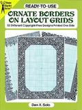 Ready-To-Use Ornate Borders on Layout Grids 32 Different Copyright-Free Designs Printed One ...