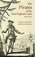 Pirates of the New England Coast, 1630-1730