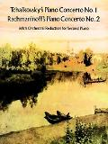 Tchaikovsky's Piano Concerto No. 1, Rachmaninoff's Piano Concerto No. 2 With Orchestral Redu...