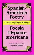 Spanish-American Poetry A Dual-Language Anthology