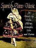 Spanish Piano Music 24 Works by De Falla, Albeniz, Granados, Soler and Turina