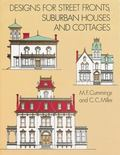 Designs for Street Fronts, Suburban Houses, and Cottages