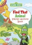Sesame Street Find That Animal Sticker Activity Book (English and English Edition)