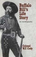 Buffalo Bill's Life Story An Autobiography