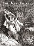 Dore Gallery His 120 Greatest Illustrations