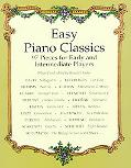 Easy Piano Classics 97 Pieces for Early and Intermediate Players