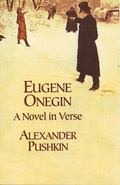 Eugene Onegin A Novel in Verse