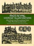 Medieval Woodcut Illustrations City Views and Decorations from the