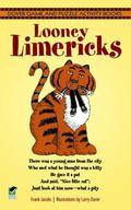 Loony Limericks