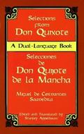 Selections from Don Quixote Seleccciones De Don Quijote De LA Mancha A Dual-Language Book