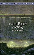 Imagist Poetry An Anthology