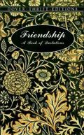 Friendship A Book of Quotations