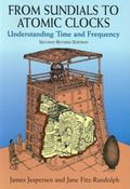 From Sundials to Atomic Clocks Understanding Time and Frequency