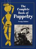 Complete Book of Puppetry