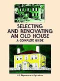Selecting and Renovating an Old House A Complete Guide