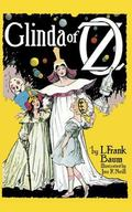 Glinda of Oz In Which Are Related the Exciting Experiences of Prince Ozma of Oz, and Dorothy...