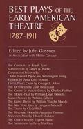 Best Plays of the Early American Theatre 1787-1911