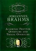 Academic Festival Overture and Tragic Overture