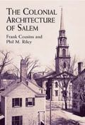 Colonial Architecture of Salem
