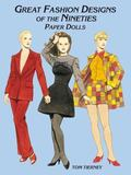 Great Fashion Designs of the 90's Paper Dolls