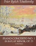Piano Concerto No. 1 in B-Flat Minor, Op. 23 in Full Score