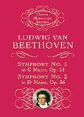 Symphony No. 1 in C Major, Op. 21 & Symphony No. 2 in d Major, Op. 36