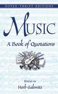 Music a Book of Quotations A Book of Quotations